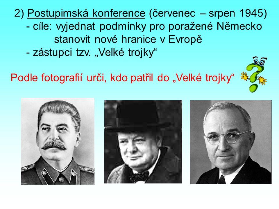 2) Postupimská konference (červenec – srpen 1945)