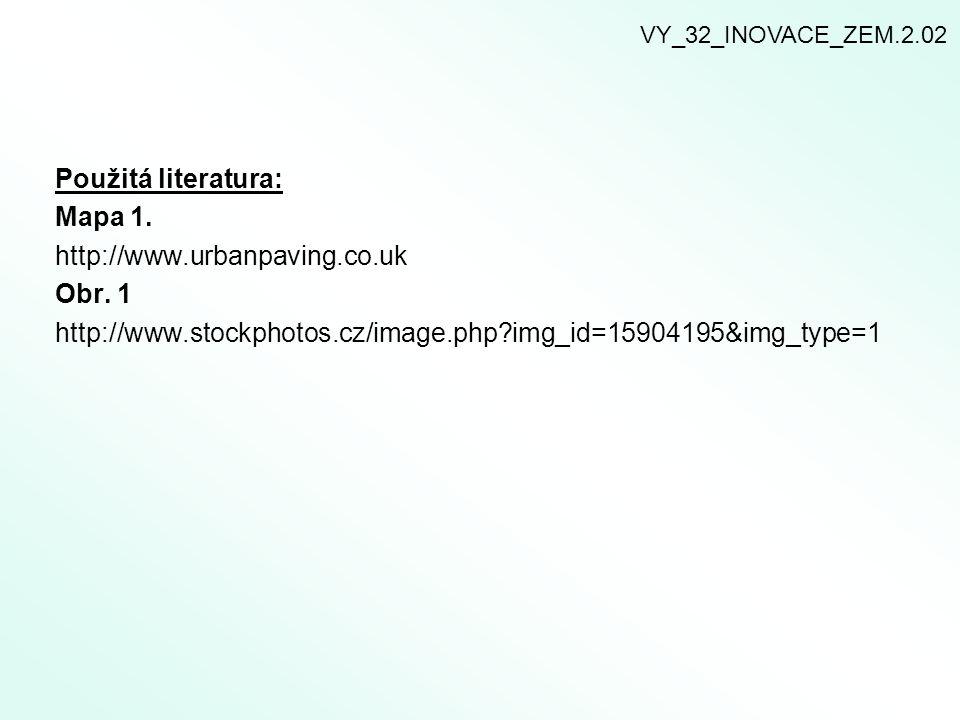 Použitá literatura: Mapa 1. http://www.urbanpaving.co.uk Obr. 1
