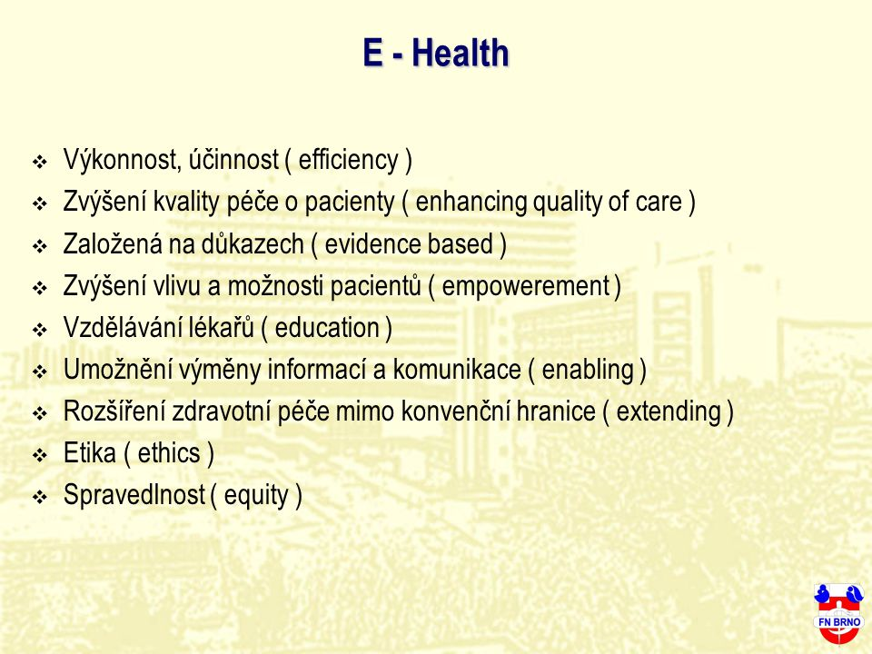 E - Health Výkonnost, účinnost ( efficiency )
