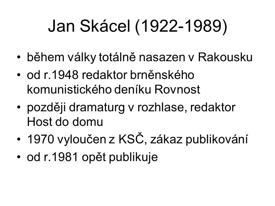Jan Skácel (1922-1989) během války totálně nasazen v Rakousku