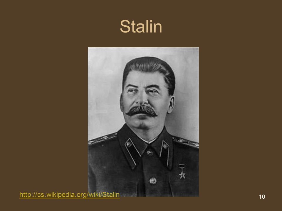 Stalin http://cs.wikipedia.org/wiki/Stalin