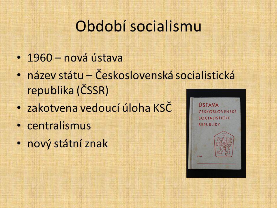 Období socialismu 1960 – nová ústava