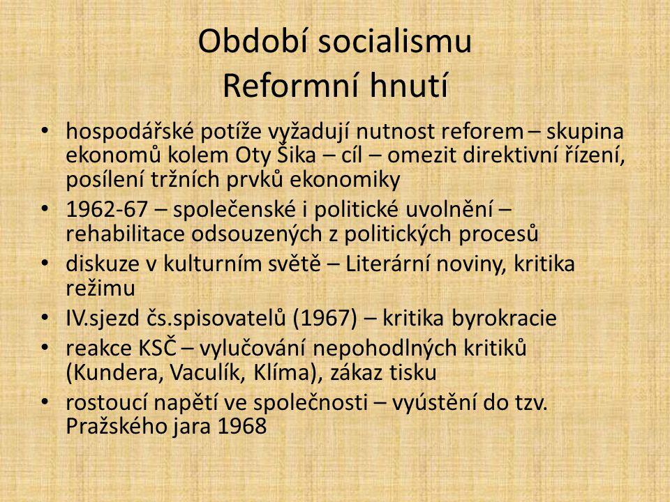 Období socialismu Reformní hnutí