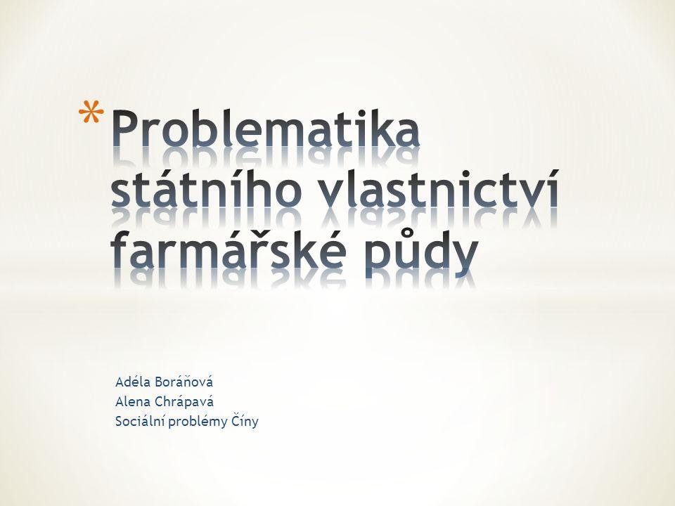 Problematika státního vlastnictví farmářské půdy