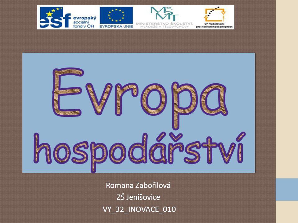 Romana Zabořilová ZŠ Jenišovice VY_32_INOVACE_010