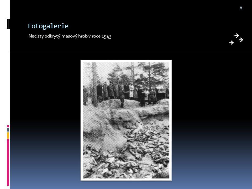 Fotogalerie Nacisty odkrytý masový hrob v roce 1943