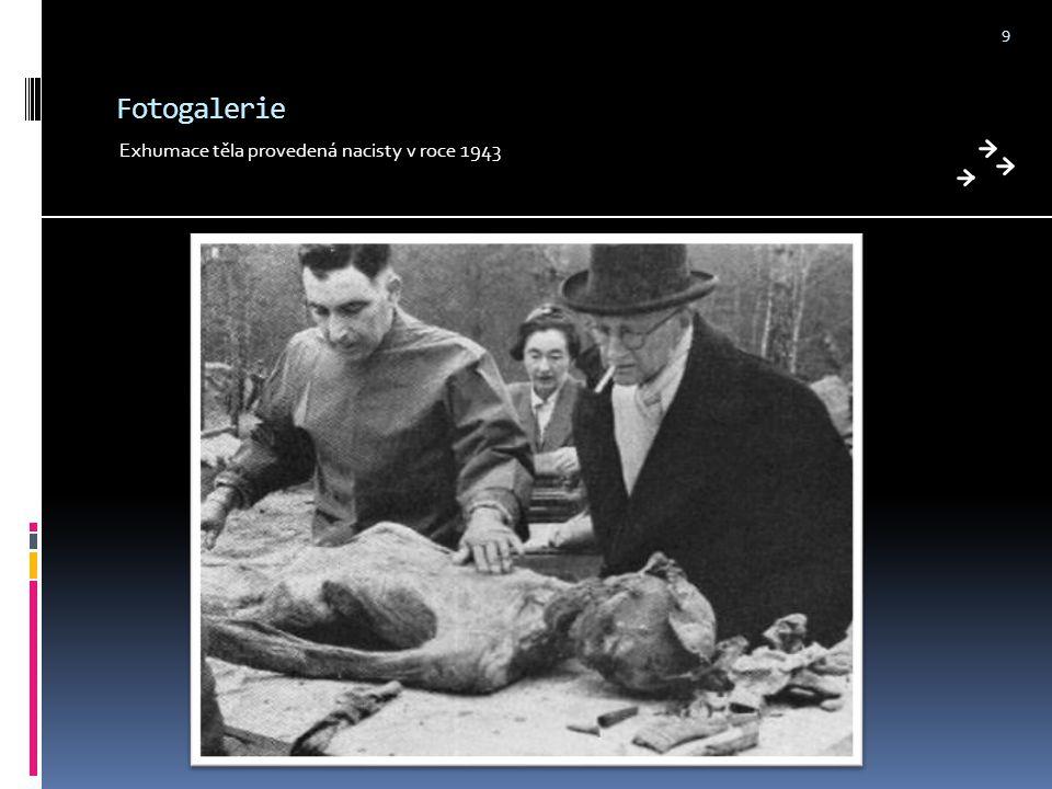 Fotogalerie Exhumace těla provedená nacisty v roce 1943