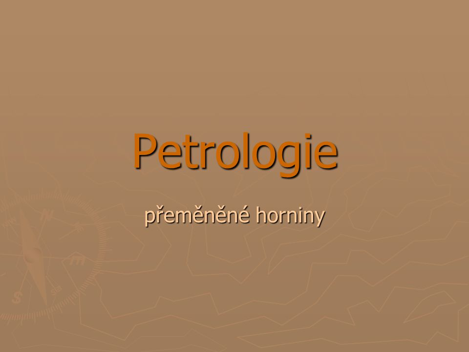 Petrologie přeměněné horniny
