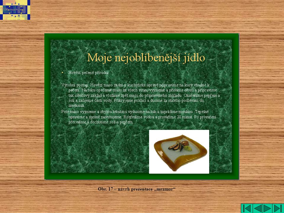 """mramor Obr. 17 – návrh prezentace """"mramor"""