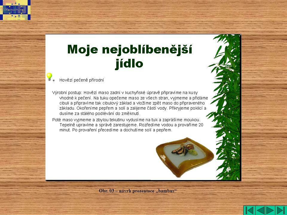 """bambus Obr. 03 – návrh prezentace """"bambus"""