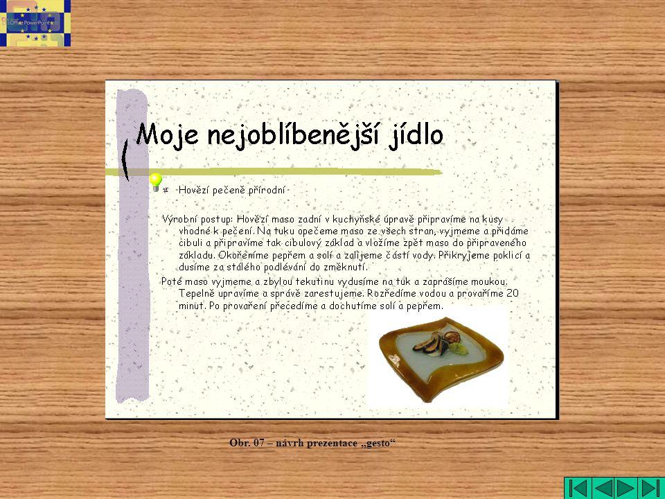 "gesto Obr. 07 – návrh prezentace ""gesto"