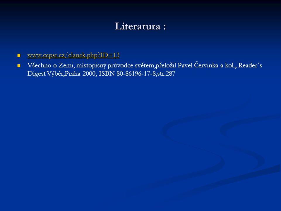 Literatura : www.cepsr.cz/clanek.php ID=13