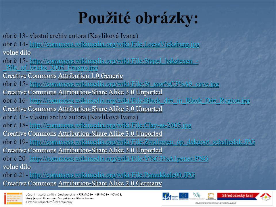 Použité obrázky: obr.č 13- vlastní archiv autora (Kavlíková Ivana)