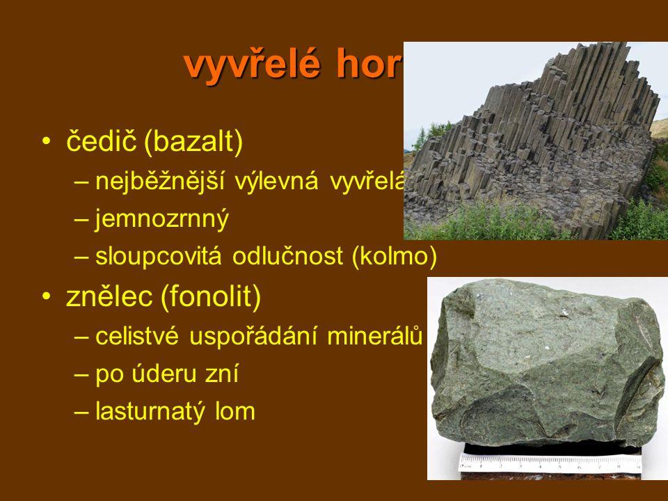 vyvřelé horniny čedič (bazalt) znělec (fonolit)