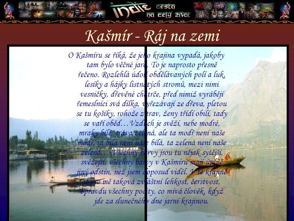 Kašmír - Ráj na zemi