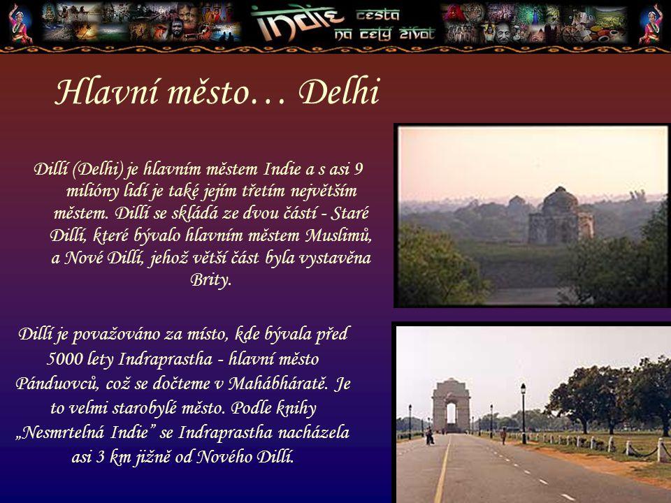 Hlavní město… Delhi
