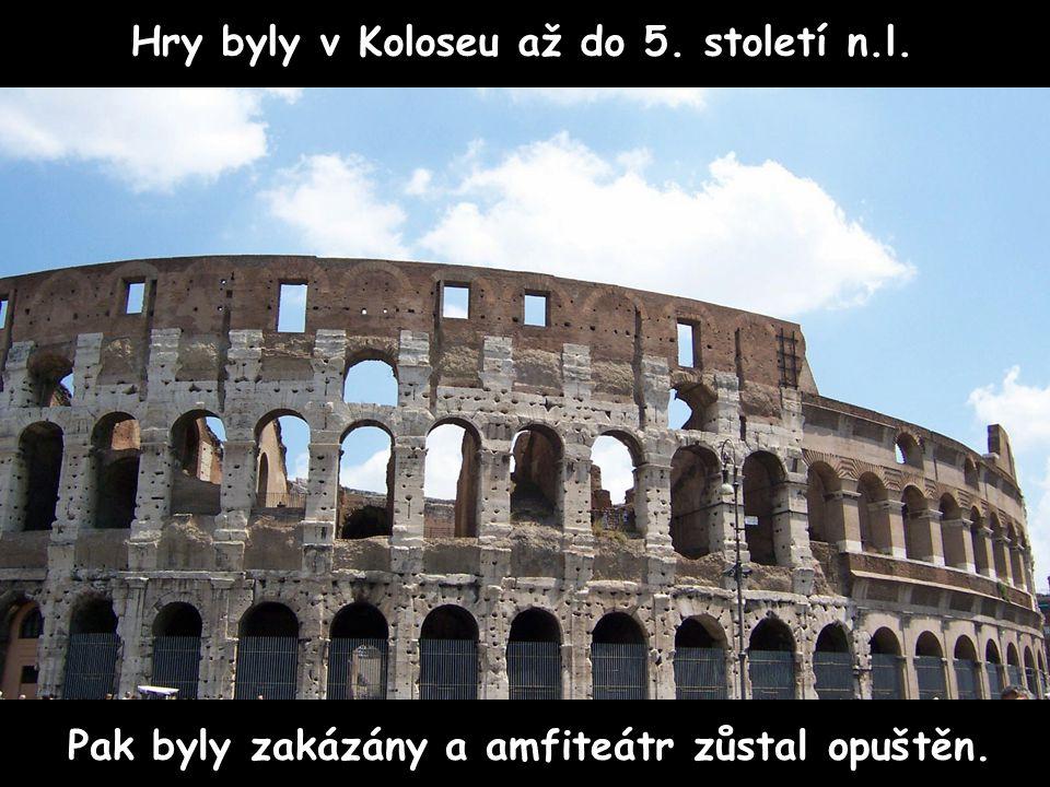 Hry byly v Koloseu až do 5. století n.l.