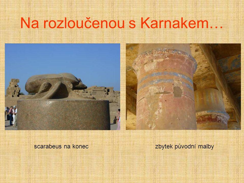 Na rozloučenou s Karnakem…
