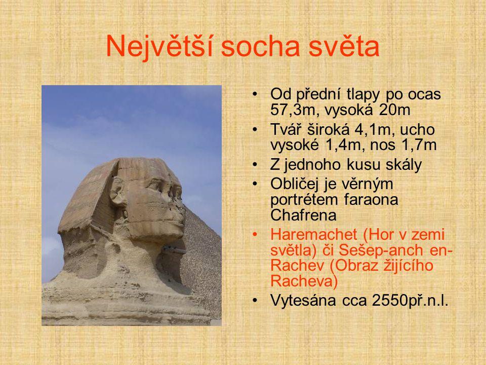 Největší socha světa Od přední tlapy po ocas 57,3m, vysoká 20m