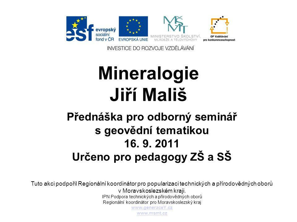 Mineralogie Jiří Mališ