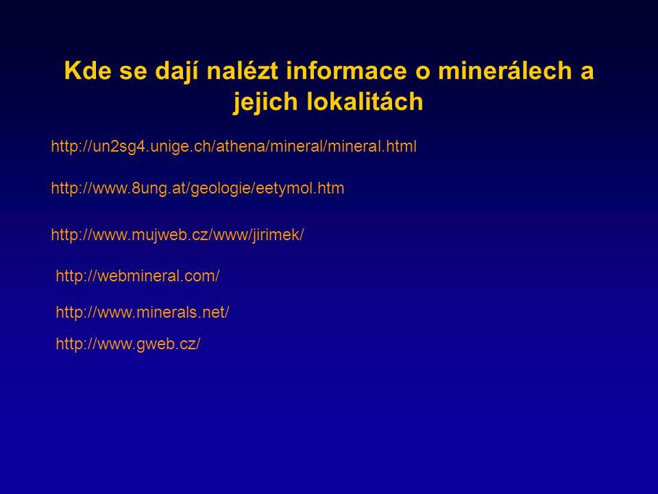 Kde se dají nalézt informace o minerálech a jejich lokalitách