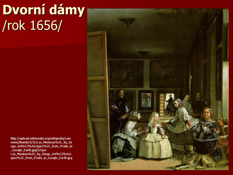 Dvorní dámy /rok 1656/