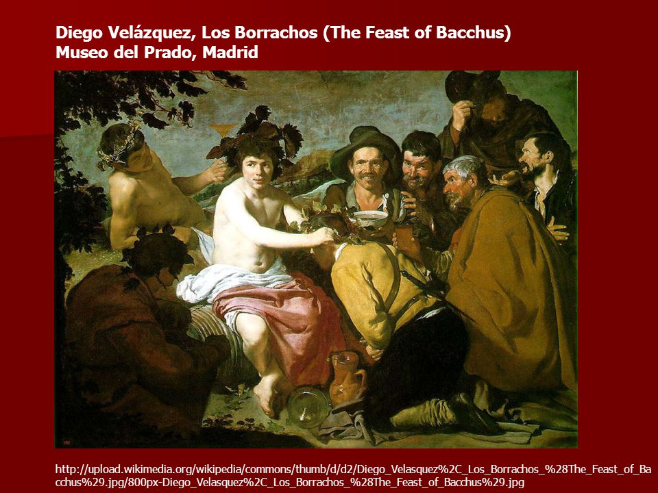 Diego Velázquez, Los Borrachos (The Feast of Bacchus) Museo del Prado, Madrid