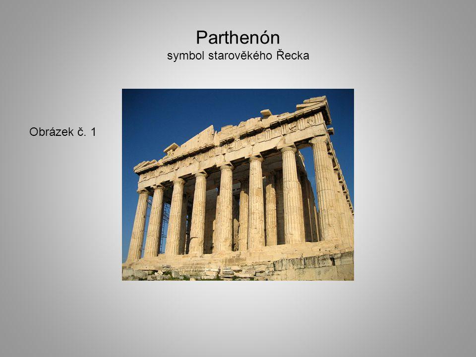 Parthenón symbol starověkého Řecka