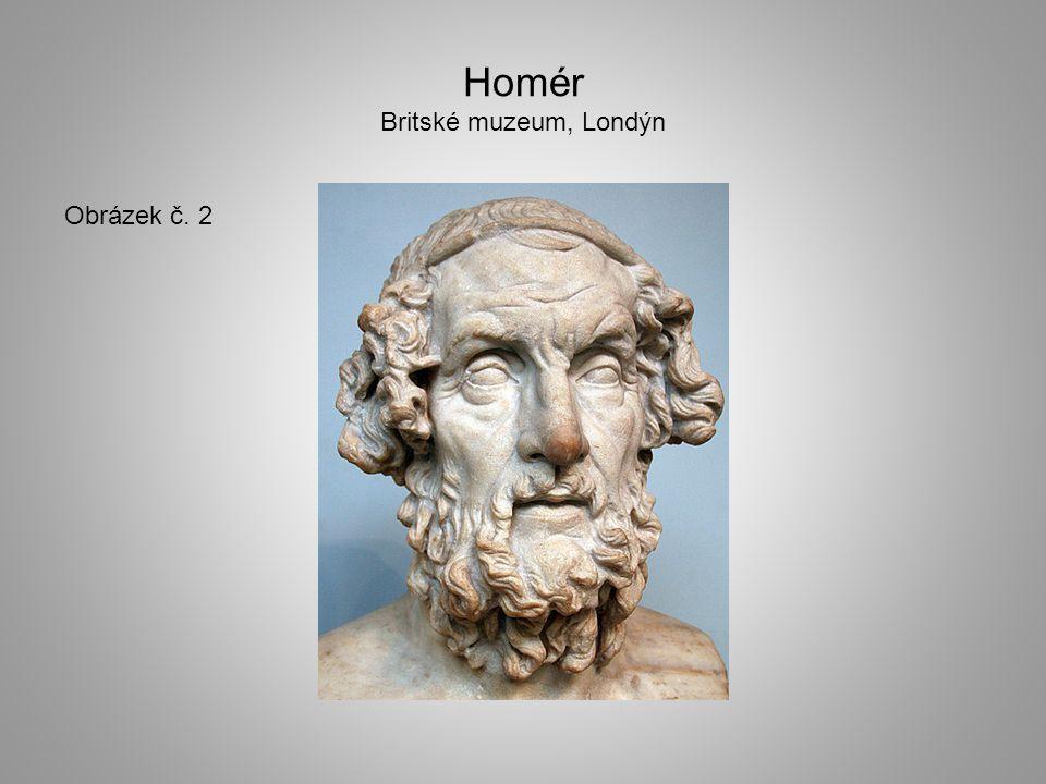 Homér Britské muzeum, Londýn