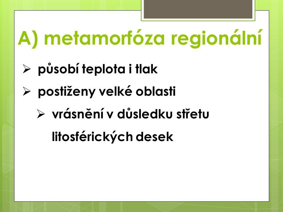 A) metamorfóza regionální