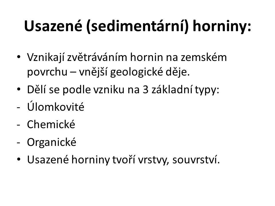 Usazené (sedimentární) horniny: