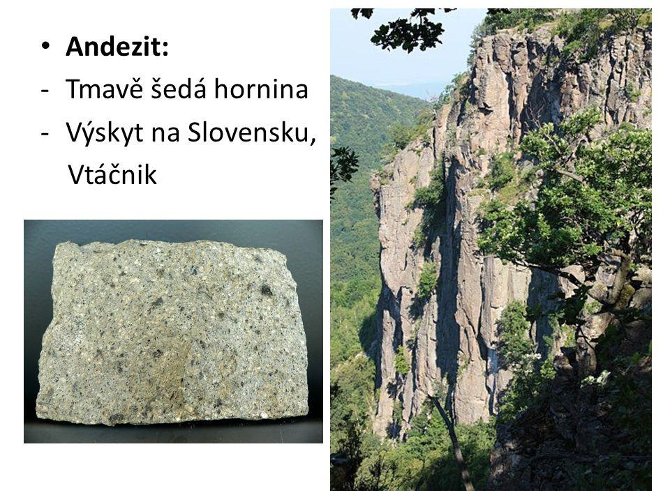Andezit: Tmavě šedá hornina Výskyt na Slovensku, Vtáčnik