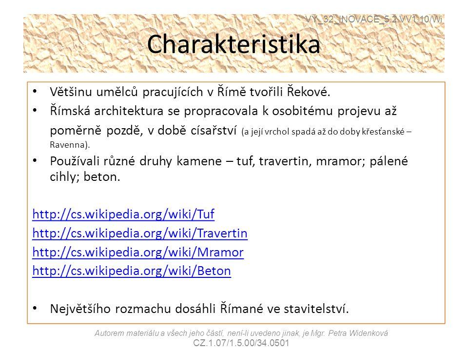Charakteristika Většinu umělců pracujících v Římě tvořili Řekové.