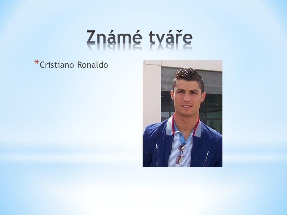 Známé tváře Cristiano Ronaldo