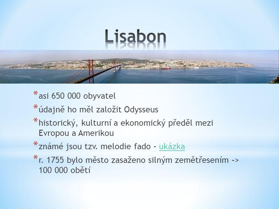 Lisabon asi 650 000 obyvatel údajně ho měl založit Odysseus