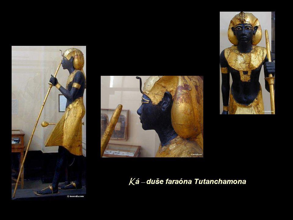 Ká – duše faraóna Tutanchamona