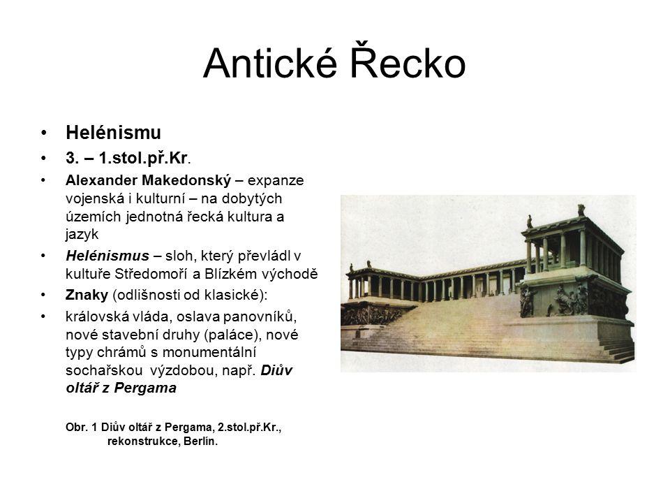 Antické Řecko Helénismu 3. – 1.stol.př.Kr.