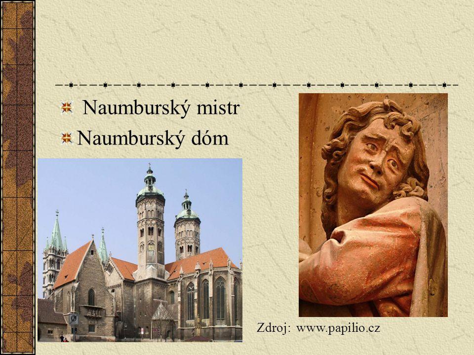 Naumburský mistr Naumburský dóm Zdroj: www.papilio.cz