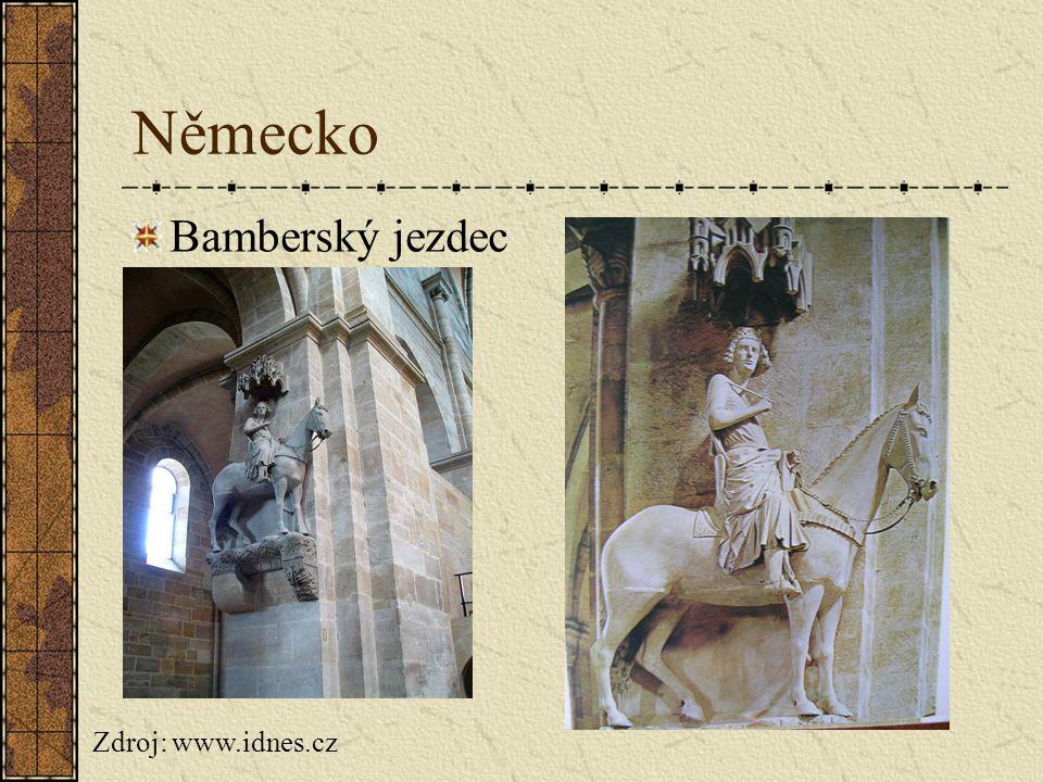 Německo Bamberský jezdec Zdroj: www.idnes.cz