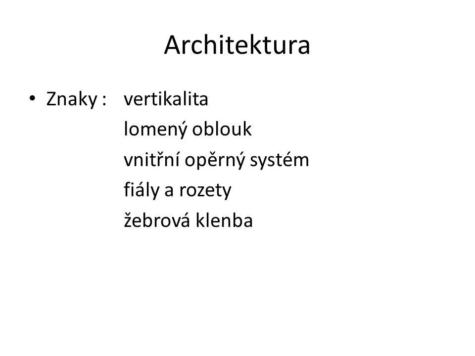 Architektura Znaky : vertikalita lomený oblouk vnitřní opěrný systém