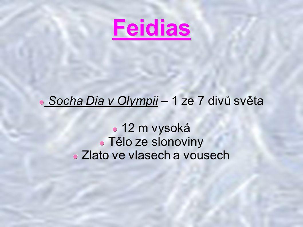Feidias Socha Dia v Olympii – 1 ze 7 divů světa 12 m vysoká
