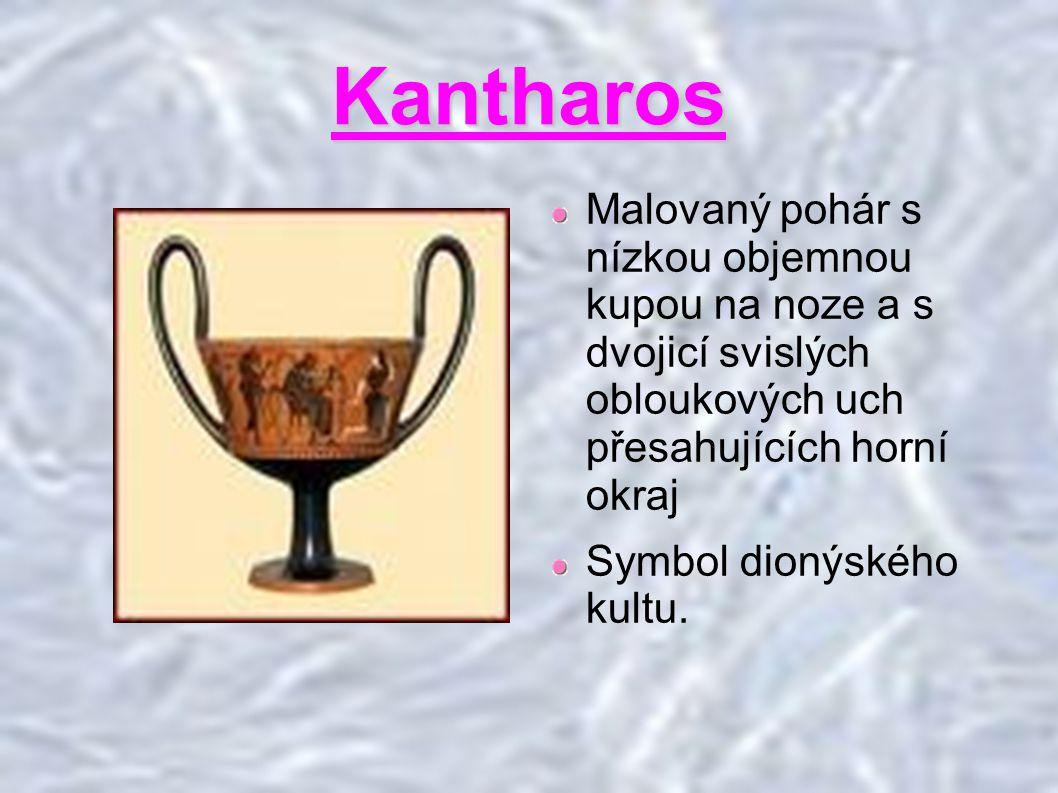 Kantharos Malovaný pohár s nízkou objemnou kupou na noze a s dvojicí svislých obloukových uch přesahujících horní okraj.