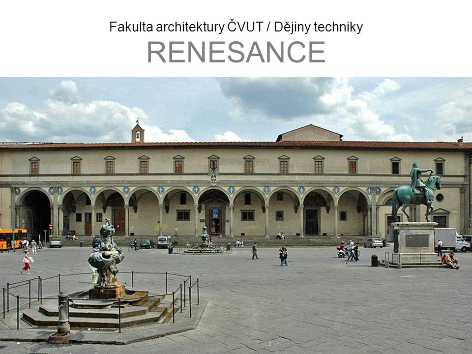 Fakulta architektury ČVUT / Dějiny techniky RENESANCE