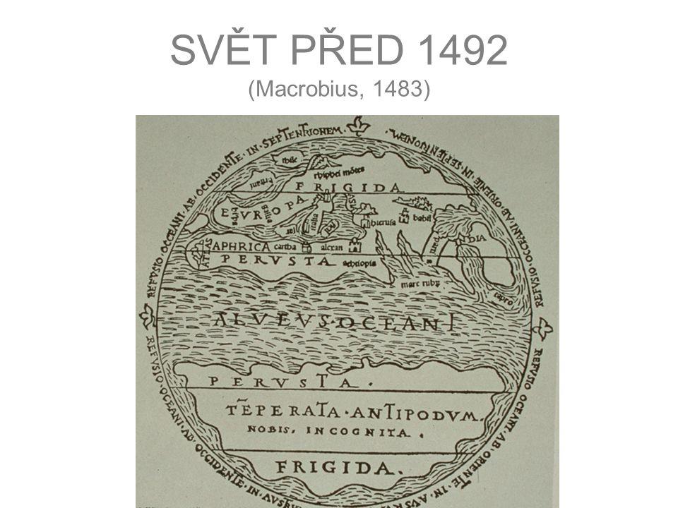 SVĚT PŘED 1492 (Macrobius, 1483)