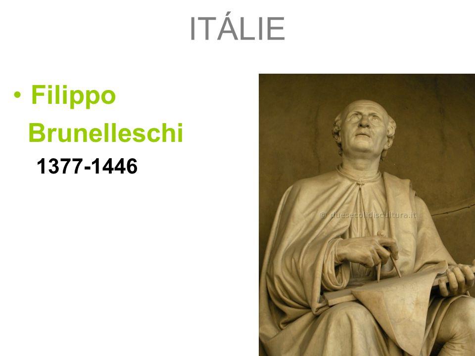 ITÁLIE Filippo Brunelleschi 1377-1446