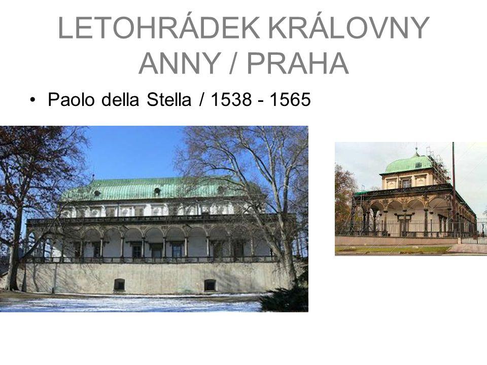 LETOHRÁDEK KRÁLOVNY ANNY / PRAHA