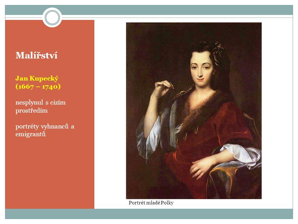 Malířství Jan Kupecký (1667 – 1740) nesplynul s cizím prostředím