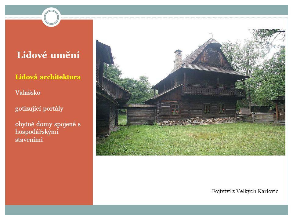 Lidové umění Lidová architektura Valašsko gotizující portály