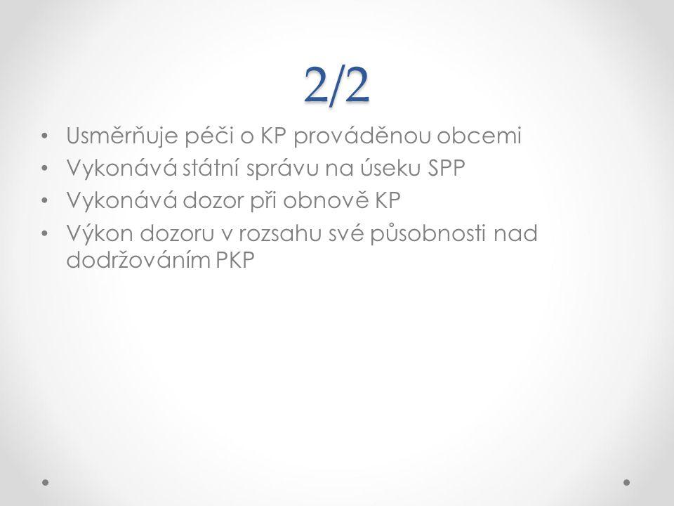 2/2 Usměrňuje péči o KP prováděnou obcemi