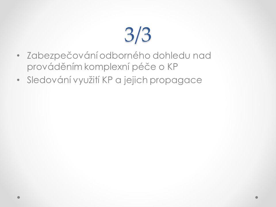 3/3 Zabezpečování odborného dohledu nad prováděním komplexní péče o KP